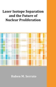 Laser Isotope Separation and the Future of Nuclear Proliferation