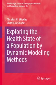 Exploring the Health State of a Population by Dynamic Modeling M
