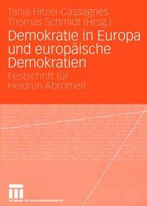 Demokratie in Europa und europäische Demokratien