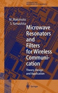 Microwave Resonators and Filters for Wireless Communication