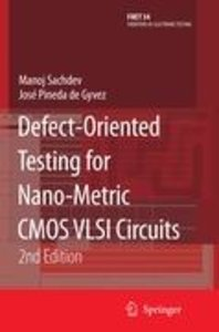 Defect-Oriented Testing for Nano-Metric CMOS VLSI Circuits