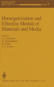Homogenization and Effective Moduli of Materials and Media