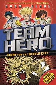 Team Hero: Fight for the Hidden City