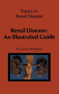 Renal Disease: An Illustrated Guide