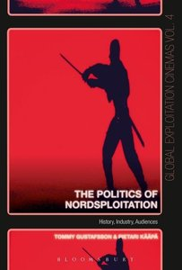 The Politics of Nordsploitation: Film Theory, Exploitation Pract