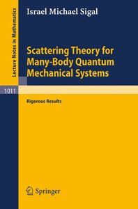 Scattering Theory for Many-Body Quantum Mechanical Systems