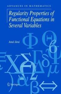 Regularity Properties of Functional Equations in Several Variabl