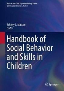 Handbook of Social Behavior and Skills in Children