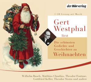 Gert Westphal liest Die schönsten Gedichte und Geschichten zu We