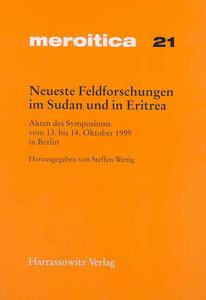 Neueste Feldforschungen im Sudan und in Eritrea