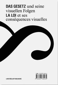 Das Gesetz und seine visuellen Folgen / La loi et ses conséquenc