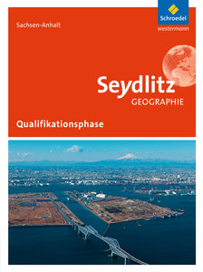 Seydlitz Geographie. Schülerband Qualifikationsphase. Sekundarst