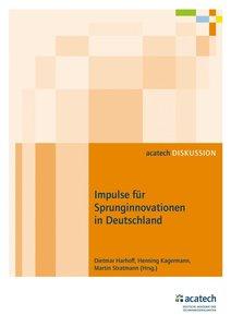 Impulse für Sprunginnovationen in Deutschland