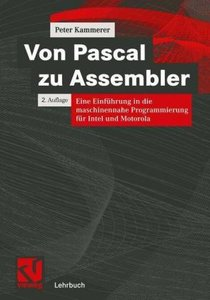 Von Pascal zu Assembler