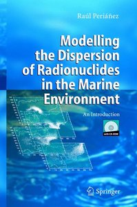 Modelling the Dispersion of Radionuclides in the Marine Environm