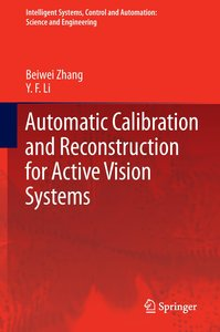 Automatic Calibration and Reconstruction for Active Vision Syste
