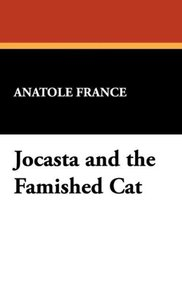 Jocasta and the Famished Cat
