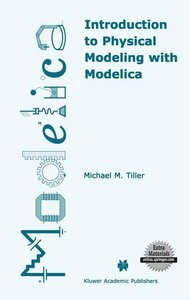 Introduction to Physical Modeling with Modelica