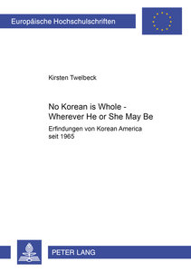 No Korean Is Whole - Wherever He or She May Be