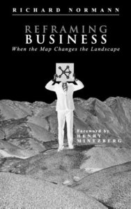 Reframing Business: When the Map Changes the Landscape