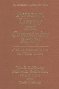 Personal Liberty and Community Safety