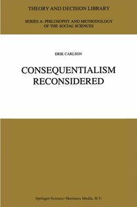 Consequentialism Reconsidered