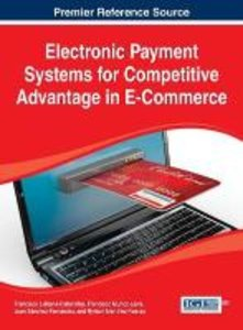 Electronic Payment Systems for Competitive Advantage in E-Commer