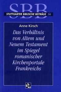 Das Verhältnis von Altem und Neuen Testament im Spiegel romanisc