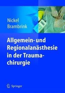 Allgemein- und Regionalanästhesie in der Traumachirurgie