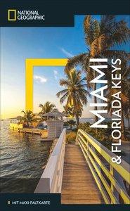 NATIONAL GEOGRAPHIC Reiseführer Miami und Florida Keys