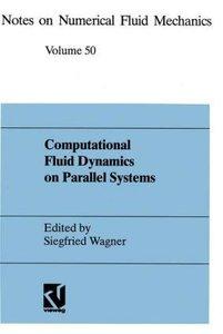 Computational Fluid Dynamics on Parallel Systems