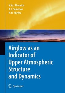 Airglow as an Indicator of Upper Atmospheric Structure and Dynam