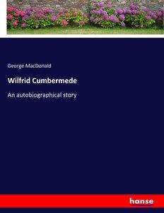 Wilfrid Cumbermede