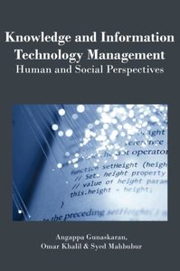Knowledge and Information Technology Management: Human and Socia