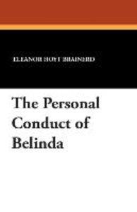 The Personal Conduct of Belinda