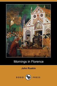 Mornings in Florence (Dodo Press)