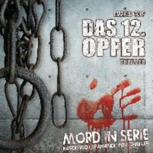 Mord in Serie: Das 12. Opfer