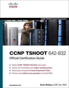 CCNP TSHOOT 642-832 Official Certification Guide, w. CD-ROM