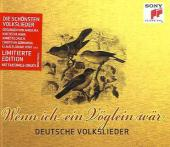 Deutsche Volkslieder - Wenn ich ein Vöglein wär - zum Schließen ins Bild klicken