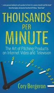 Thousands Per Minute: The Art of Pitching Products on Internet,