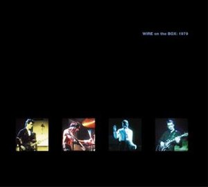 Wire On The Box: 1979 (DVD+CD)
