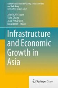 Infrastructure and Economic Growth in Asia