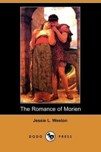 The Romance of Morien (Dodo Press)