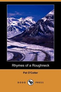 RHYMES OF A ROUGHNECK (DODO PR