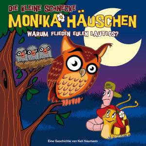 Die kleine Schnecke Monika Häuschen 19. Warum fliegen Eulen laut