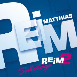 Reim 2/Sabotage