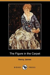 The Figure in the Carpet (Dodo Press)