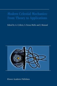 Modern Celestial Mechanics: From Theory to Applications