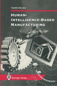 Human-Intelligence-Based Manufacturing