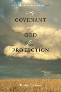 My Covenant with God for Protection